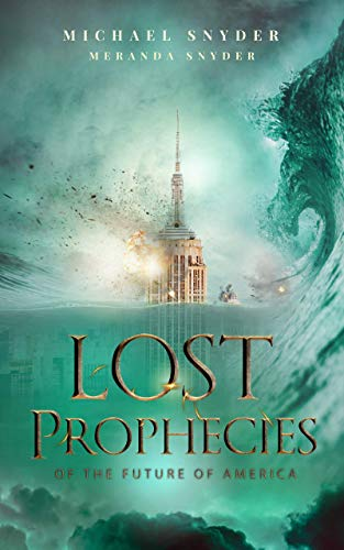 Lost Prophecies Of The Future Of America by [Michael Snyder, Meranda Snyder]
