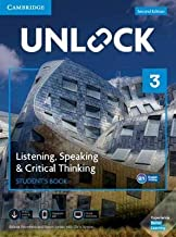Unlock Level 3 Listening, Speaking & Critical Thinking Student's Book, Mob App and Online Workbook w/ Downloadable Audio a...