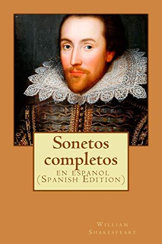 Sonetos completos: clásico de la literatura de Shakespeare ,libros en español