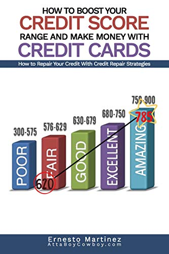 How to Boost Your Credit Score Range and Make Money With Credit