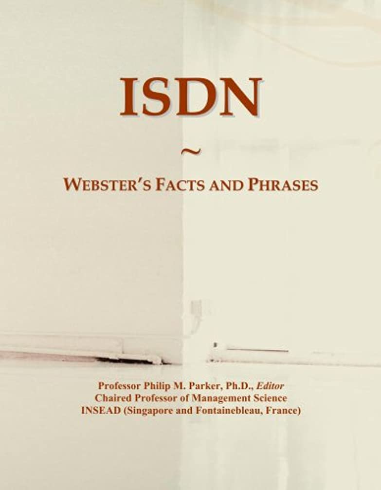 勢いバイバイ害虫ISDN: Webster's Facts and Phrases