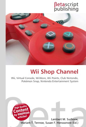 Wii Shop Channel: Wii, Virtual Console, WiiWare, Wii Points, Club Nintendo, Pokémon...