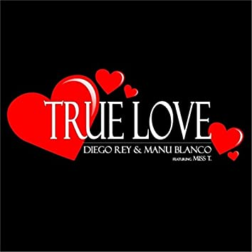 True Love (feat. Miss T.)