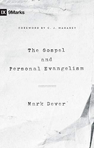 Gospel and Personal Evangelism, The