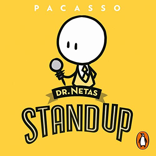 Dr. Netas. Stand Up (Spanish Edition) Audiobook By Pacasso cover art