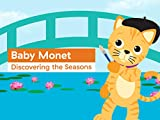 Baby Monet: Discovering the Seasons
