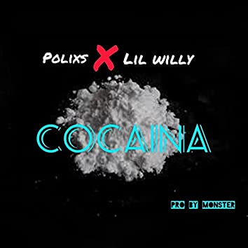 Cocaina (feat. lil willy 666)