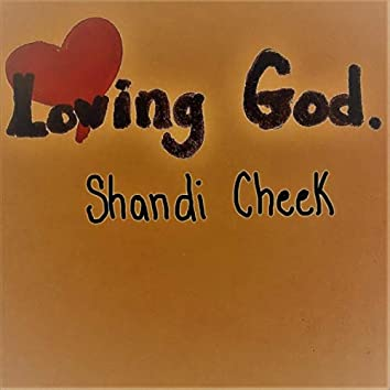 Loving God.