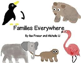 Families Everywhere by [Ilsa Frazer, Michelle Li]
