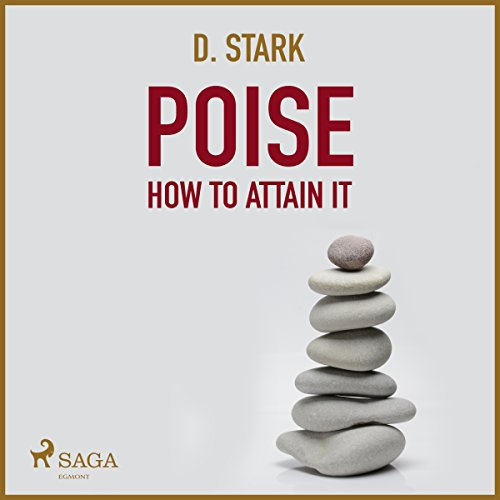 Poise: How to Attain It audiobook cover art