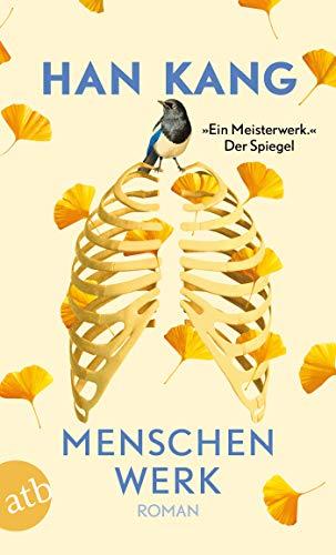 Buchseite und Rezensionen zu 'Menschenwerk: Roman' von Han Kang