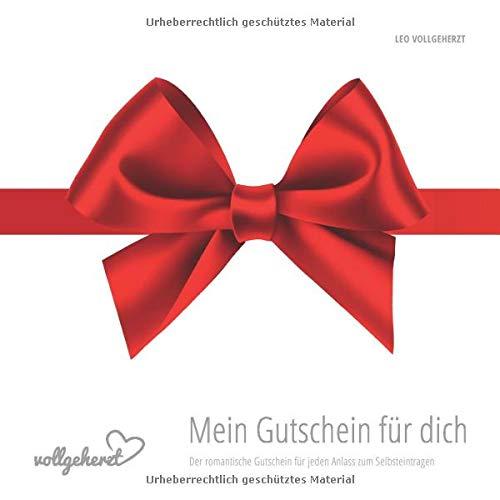 vollgeherzt: Mein Gutschein für dich: Der romantische Gutschein für jeden Anlass zum Selbsteintragen