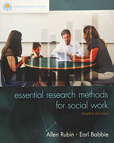 Compare Textbook Prices for Empowerment Series: Essential Research Methods for Social Work 4 Edition ISBN 9781305101685 by Rubin, Allen,Babbie, Earl R.