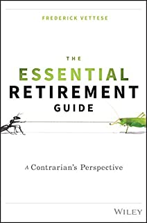 The Essential Retirement Guide: A Contrarian′s Perspective