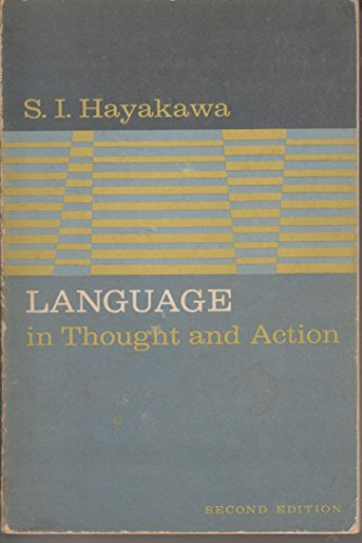 Language in Thought and Action : Second Edition