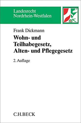 Wohn- und Teilhabegesetz - WTG, Alten- und Pflegegesetz - APG: Kommentar (Landesrecht Nordrhein-Westfalen)