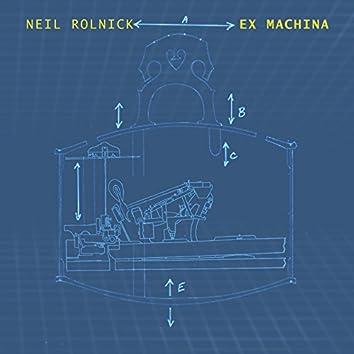 Neil Rolnick: Ex Machina