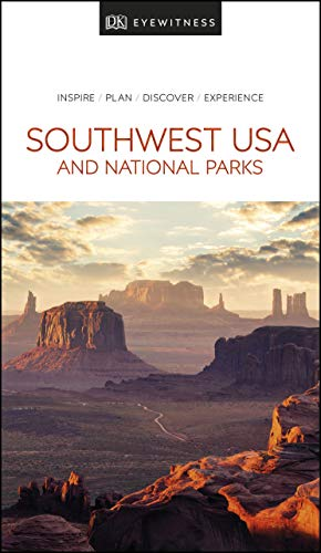 DK Eyewitness Southwest USA and National Parks (Travel Guide)