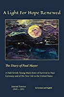 A Light For Hope Renewed: The Diary of Paul Mayer