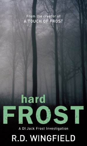 Hard Frost: (DI Jack Frost Book 4) (English Edition)