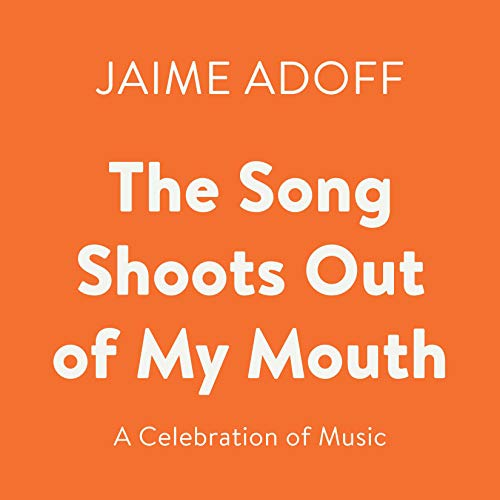 The Song Shoots Out of My Mouth audiobook cover art