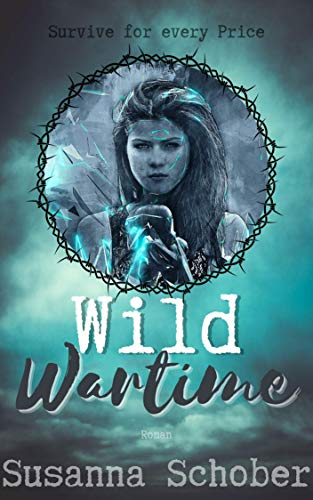 Wild Wartime: Survive for every Price