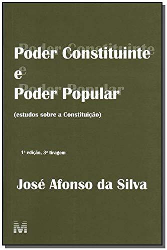 Poder constituinte e poder popular - 1 ed./2007