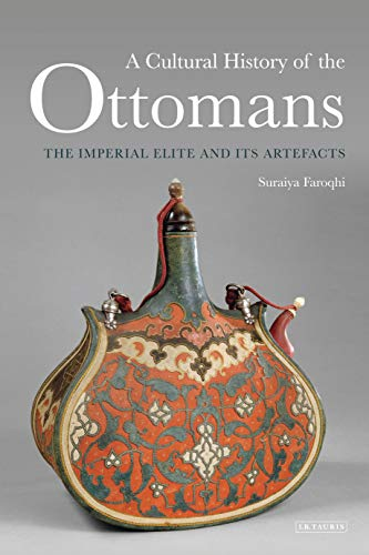 A Cultural History of the Ottoma...