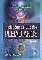 Iniciações de Luz dos Pleiadianos (Em Portuguese do Brasil)