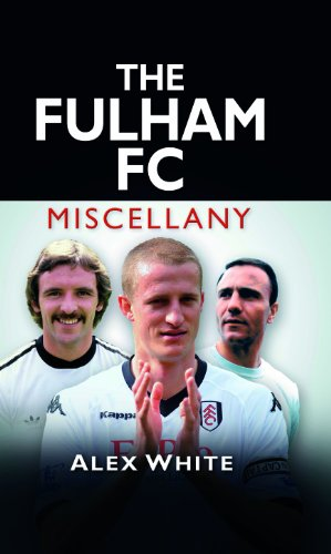 The Fulham FC Miscellany (English Edition)