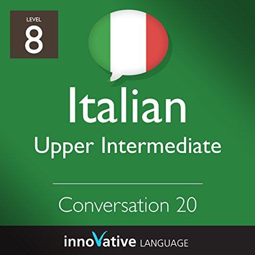 Upper Intermediate Conversation #20 (Italian) audiobook cover art