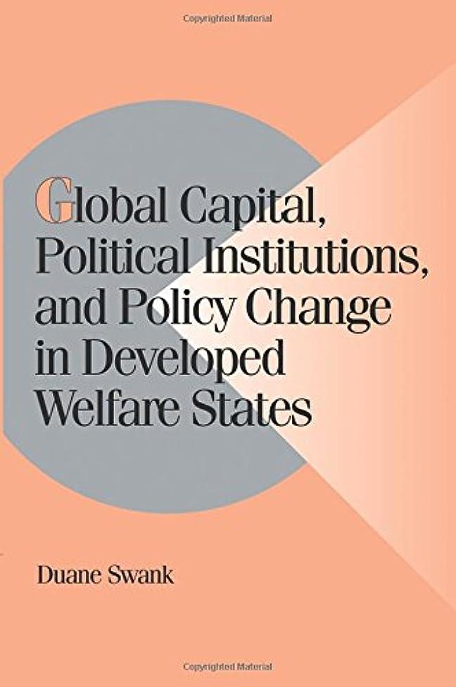ケーブルケント運命Global Capital, Political Institutions, and Policy Change in Developed Welfare States (Cambridge Studies in Comparative Politics)