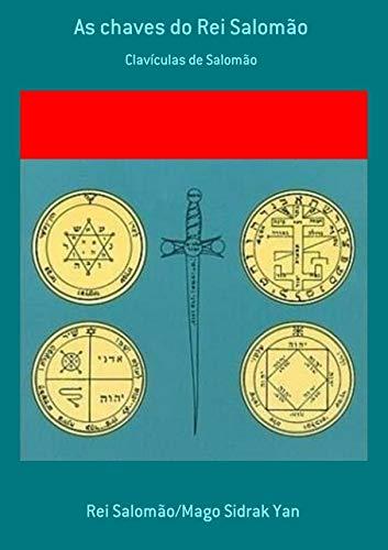 As Chaves do Rei Salomão: Clavicula Salomonis
