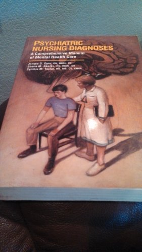 Psychiatric Nursing Diagnoses: A Comprehensive Manual to Mental Health Care