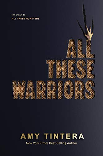 Amazon.com: All These Warriors (All These Monsters) eBook: Tintera, Amy:  Kindle Store
