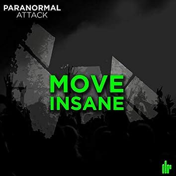 Move Insane