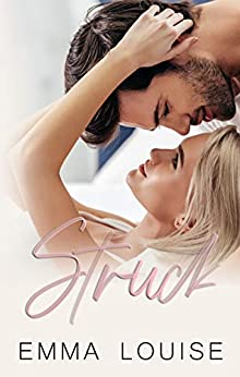 Struck : A Single-Dad Romance (Flawed Love Book 3) by [Emma Louise]