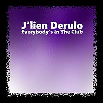 Everybody in the Club (Original Mix)
