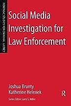 Social Media Investigation for Law Enforcement (Forensic Studies for Criminal Justice)