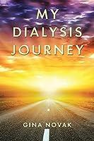 My Dialysis Journey