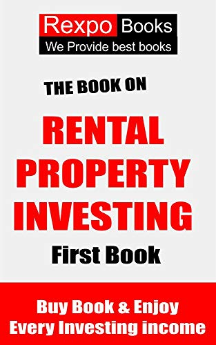 Real Estate Investing Books! - book on business (Book on Rental Property Investing)-Top ranking Book(How to Create passive income and Wealth .Through Smart buy )