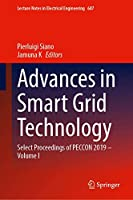Advances in Smart Grid Technology: Select Proceedings of PECCON 2019―Volume I (Lecture Notes in Electrical Engineering, 687)
