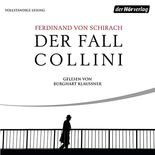 Der Fall Collini Audiobook By Ferdinand von Schirach cover art
