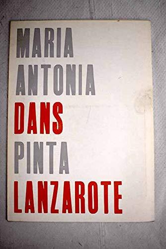 Maria Antonia Dans pinta Lanzarote: [Exposición celebrada en las salas de la Editora Nacional, desde el día 20 de octubre al 5 de noviembre de 1965]