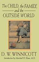 The Child, The Family And The Outside World (Classics in Child Development) by D. W. Winnicott(1992-12-21)