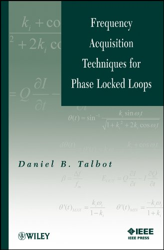 Frequency Acquisition Techniques for Phase Locked Loops (English Edition)