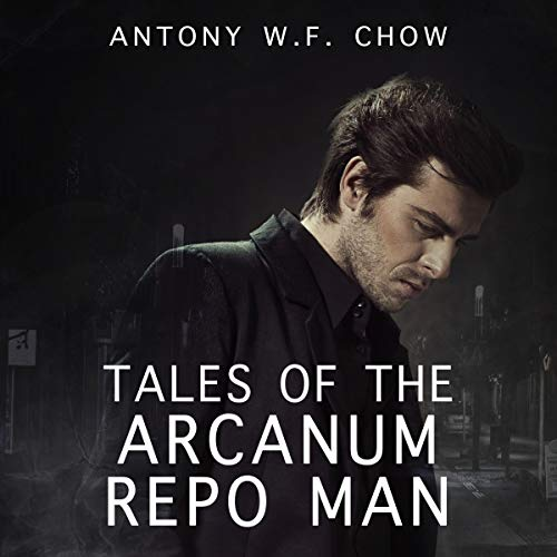 Tales of the Arcanum Repo Man audiobook cover art
