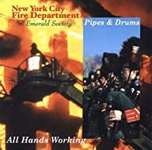 All Hands Working by NYC Fire Department Emerald Society Pipes & Drums (2002-03-19)