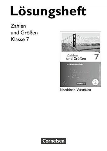 Zahlen und Größen - Nordrhein-Westfalen Kernlehrpläne - Ausgabe 2013: 7. Schuljahr - Lösungen zum Schülerbuch