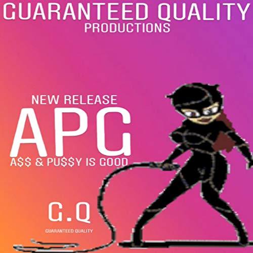 APG [Explicit]